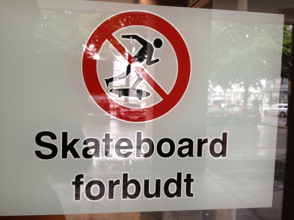 In Norway they skateboard with their butts not their feet.